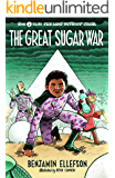 The Great Sugar War (The Land without Color Book 2)