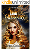Light in the Darkness (Destruction of Magic Book 4)