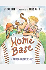 Home Base: A Mother-Daughter Story Hardcover