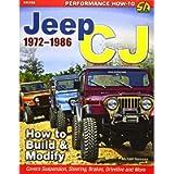 Jeep CJ 1972-1986: How to Build & Modify (Performance How-to)