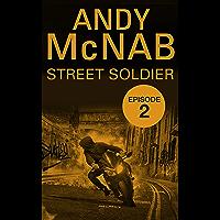 Street Soldier: Episode 2 (English Edition)