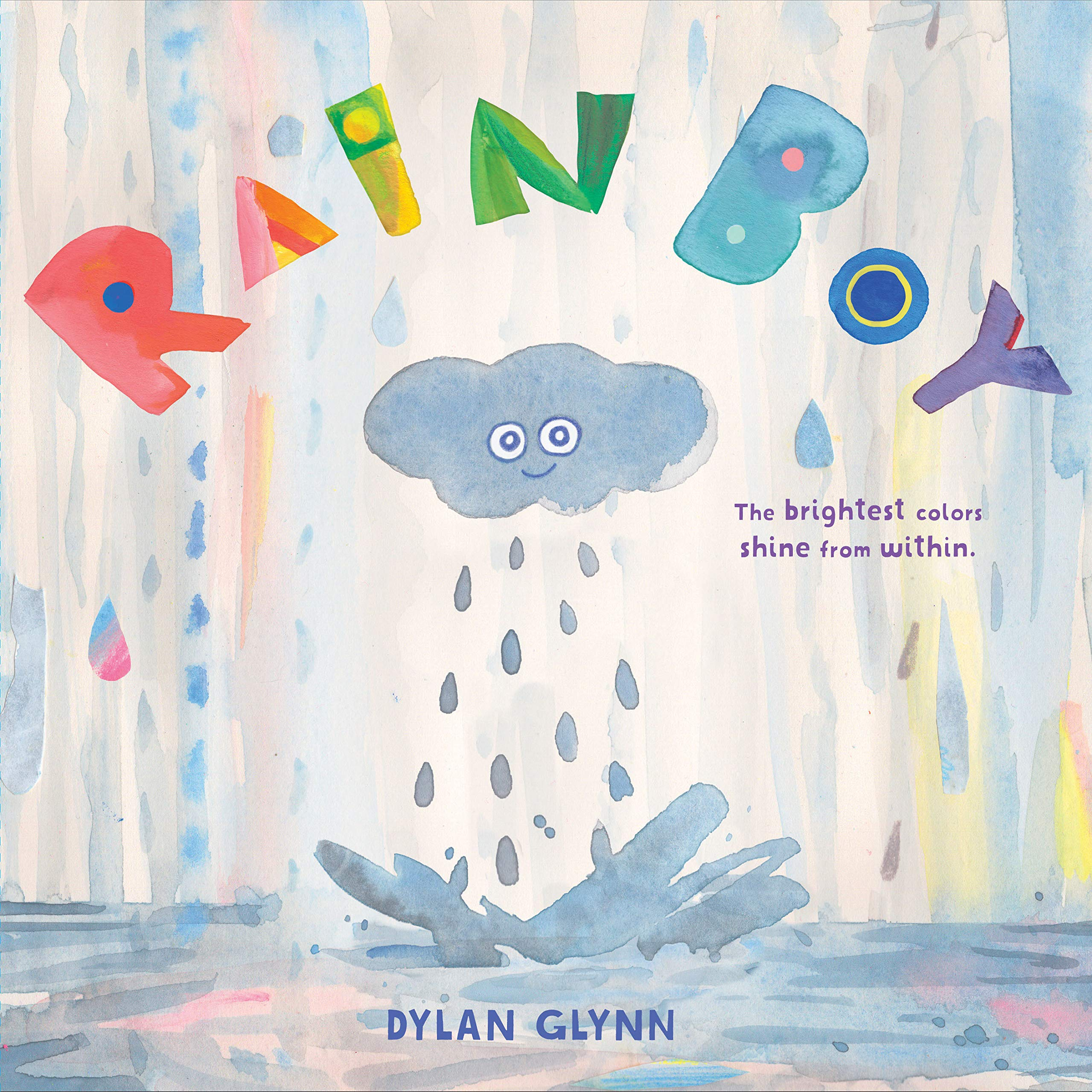 Rain Boy: (Kindness Books for Kids and Children, Teaching Empathy,  Inclusion, and Diversity): Glynn, Dylan: 9781452172804: Amazon.com: Books
