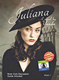 Juliana: Book 1 of the Juliana Series