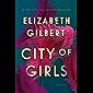 City of Girls: A Novel