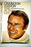 Charlton Heston: The Actor's Life: Journals, 1956-1976