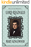 Lord Reginald (Sons of the Marquess Book 1)