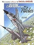 "Une aventure ""Classic"" de Tanguy et Laverdure, Tome 2 : L'avion qui tuait ses pilotes"