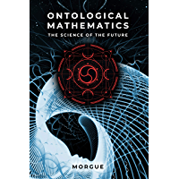 Ontological Mathematics: The Science of the Future - Hyperianism (English Edition)