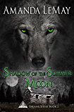 Shadow of the Summer Moon (Sakana Series Book 2)