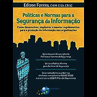 Políticas e Normas para a Segurança da Informação