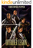 The Outrider Legion: Book One