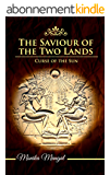 Curse of the Sun (The Saviour of the Two Lands Book 2) (English Edition)
