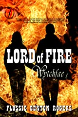 Lord of Fire (Wytchfae Book 5) Kindle Edition