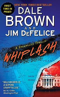 Dale browns dreamland strike zone dreamland thrillers book 5 whiplash a dreamland thriller dreamland thrillers book 11 fandeluxe Document