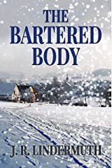 The Bartered Body Kindle Edition