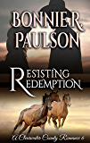 Resisting Redemption: A Clearwater County Romance (Redemption Series Book 3)