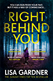 Right Behind You: The gripping new thriller from the Sunday Times bestseller (FBI Profiler Book 7)