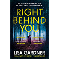 Right Behind You: A gripping thriller from the Sunday Times bestselling author of BEFORE SHE DISAPPEARED (FBI Profiler…