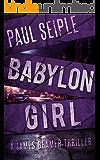 Babylon Girl (A James Beamer Thriller Book 2)
