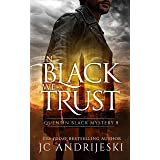 In Black We Trust: A Quentin Black Paranormal Mystery (Quentin Black Mystery Book 8)