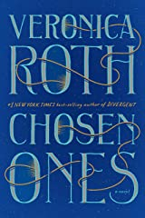 Chosen Ones: The new novel from NEW YORK TIMES best-selling author Veronica Roth Kindle Edition