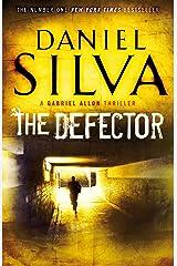 The Defector (Gabriel Allon Book 9) Kindle Edition