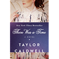 There Was a Time: A Novel