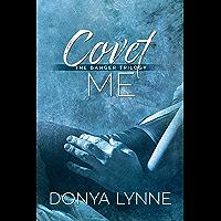 Covet Me (English Edition)
