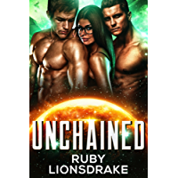 Unchained: a science fiction romance adventure (English Edition)