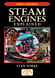 Steam Engines Explained (England's Living History)