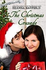 The Christmas Crusade (Silverton Sweethearts Book 2) Kindle Edition