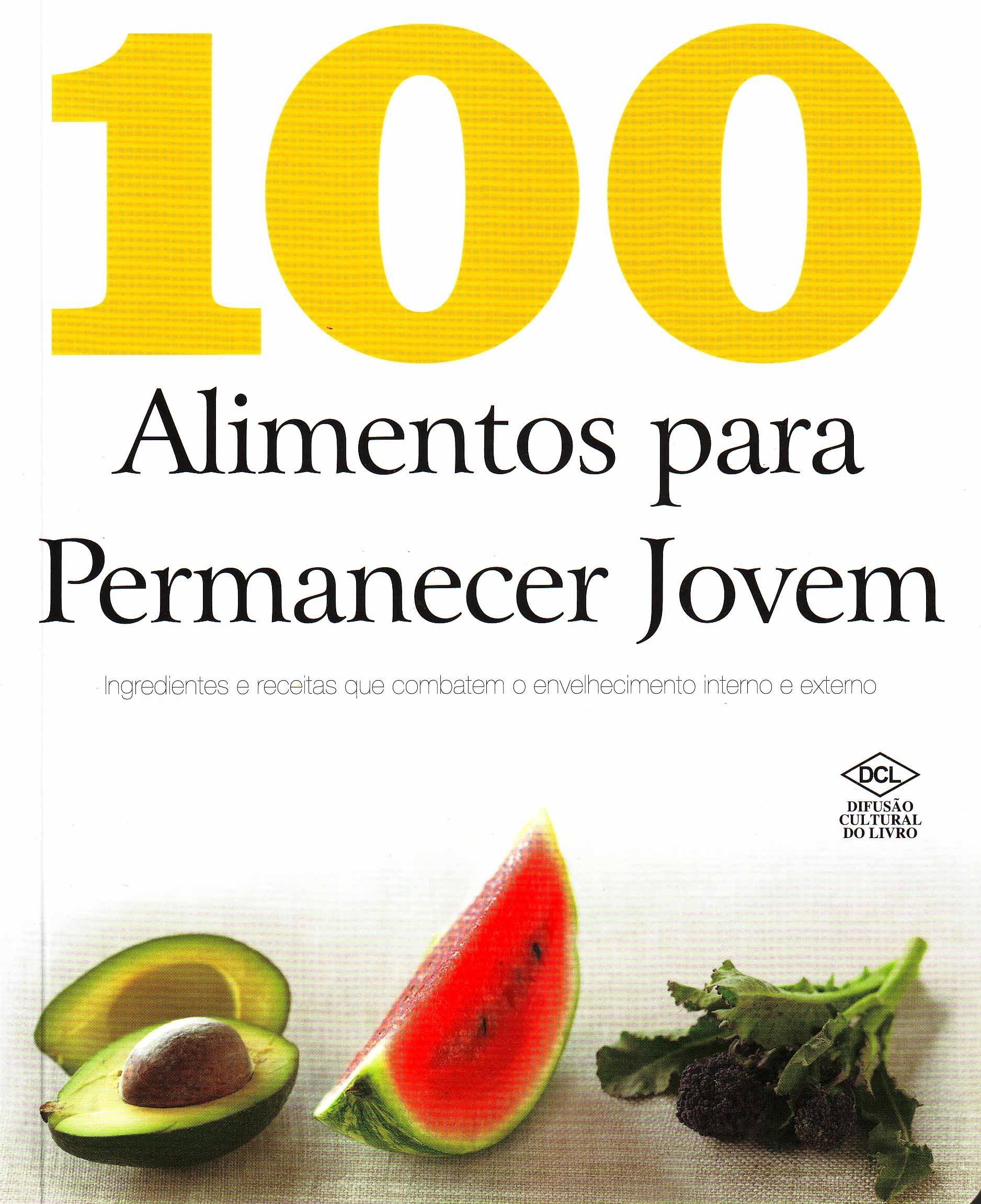 100 Alimentos Para Permanecer Jovem (Em Portuguese do Brasil): Charlote Watts: 9788536811321: Amazon.com: Books