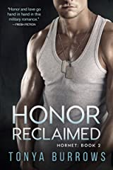 Honor Reclaimed (Hornet Book 2) Kindle Edition
