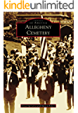 Allegheny Cemetery (Images of America)