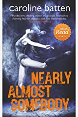 Nearly Almost Somebody: Feel-good British fiction with Wicca magic and murder (The Gosthwaite Series Book 2) Kindle Edition