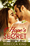 Hope's Secret (Saved By Desire Series Book 8)