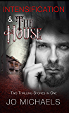 Intensification/The House Boxed Set: Stories Three and Four from the Pen Pals and Serial Killers Series