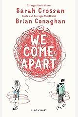 We Come Apart Kindle Edition