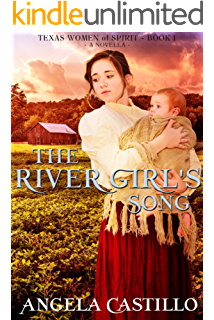 The River Girls Song Texas Women Of Spirit Book 1