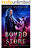 Bound by Stone (Protectors of Magic Book 3)