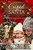 Cupid Santa: Small Town Western Contemporary (Return to Cupid, Texas Book 7)