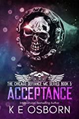 Acceptance (The Chicago Defiance MC Series Book 5) Kindle Edition