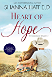 Heart of Hope: (A Sweet Western Romance) (The Women of Tenacity Book 2)