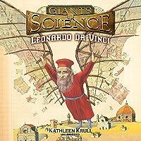 Leonardo Da Vinci: The Giants of Science, Book 1