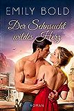 Der Sehnsucht wildes Herz (Historical Collection 4)