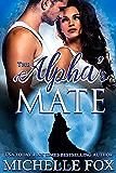 The Alpha's Mate (Huntsville Alpha's Mate Series Book 2)