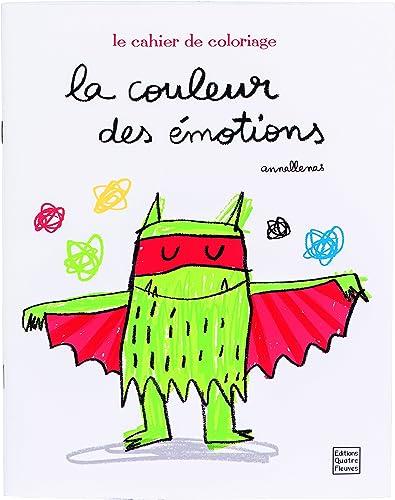 La Couleur Des émotions Cahier De Coloriage Télécharger Lire