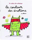 La Couleur des émotions - Cahier de coloriage