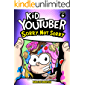 Kid Youtuber 6: Sorry, Not Sorry (a hilarious adventure for children ages 9-12): From the Creator of Diary of a 6th…