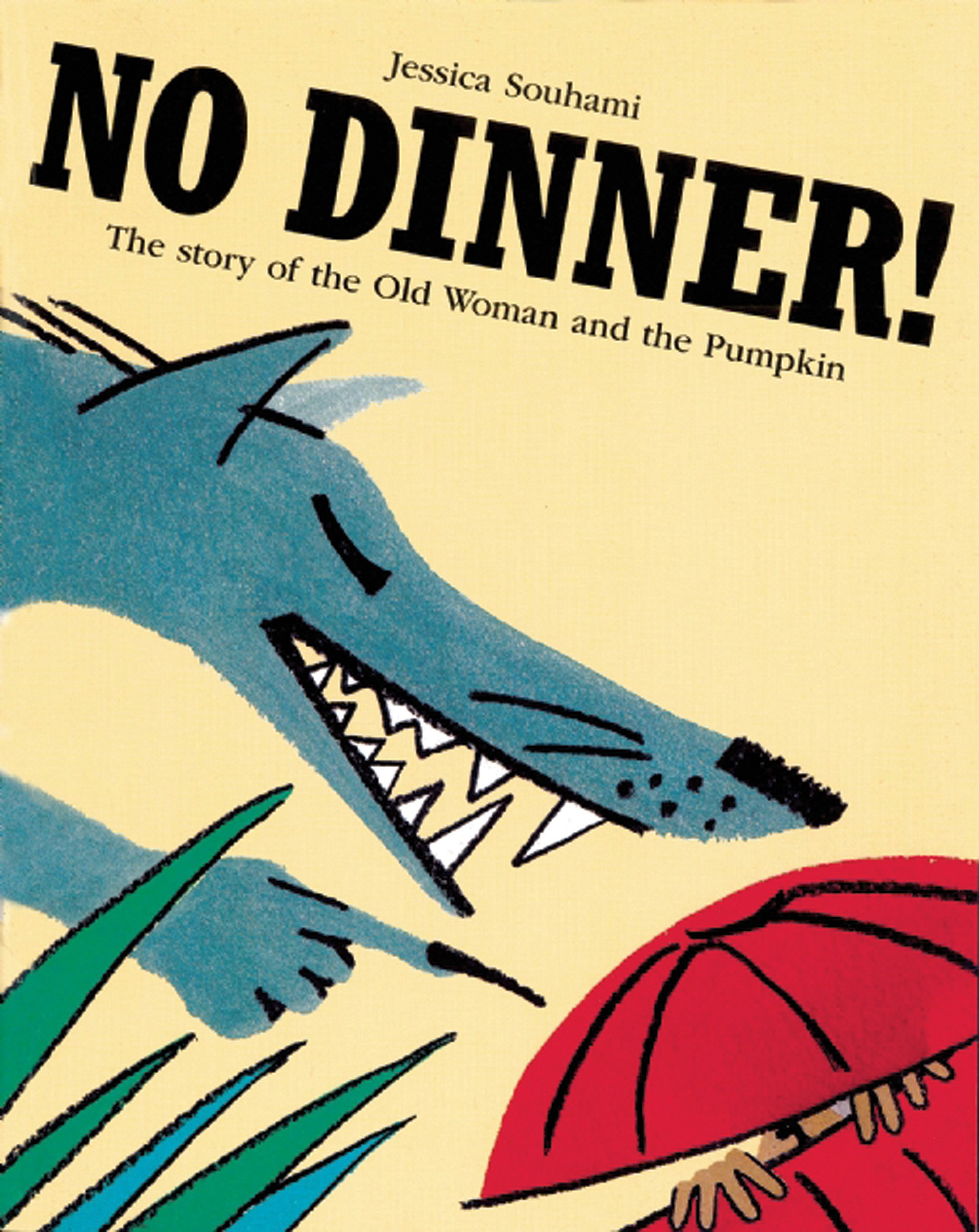 Download No Dinner!: The Story of the Old Woman and the Pumpkin pdf epub